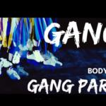 「GANG2」GANG PARADE|